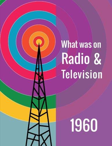 9781508844396: What was on Radio & Television 1960 (Volume 60)
