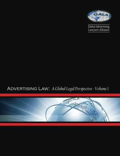 9781508844914: Advertising Law I: A Global Legal Perspective: Volume I: Argentina - Japan (Advertising Law: A Global Legal Perspective) (Volume 1)