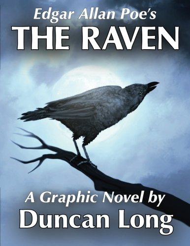 9781508845607: Edgar Allan Poe's The Raven: A Graphic Novel by Duncan Long