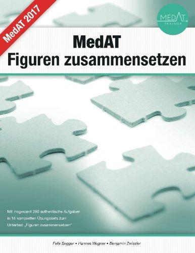 9781508847489: MedAT - Figuren zusammensetzen - das Übungsbuch: Übungsaufgaben in authentischen Übungstests inkl. Lösungen - zur Vorbereitung auf die Aufnahmeprüfung für Medizin in Wien, Graz, Innsbruck & Linz