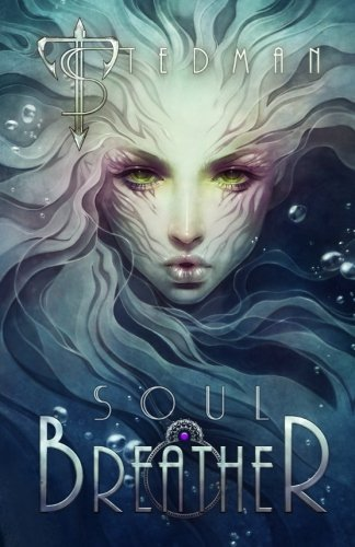9781508848301: Soul Breather (21st Century Sirens) (Volume 1)