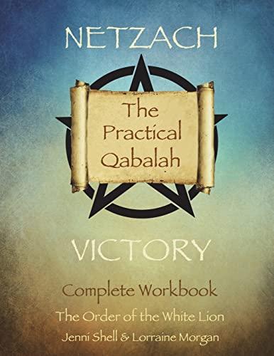 Netzach: Victory (The practical Qabalah and Tree of Life): Shell, Jenni; Morgan, Lorraine