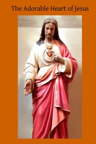9781508849285: The Adorable Heart of Jesus