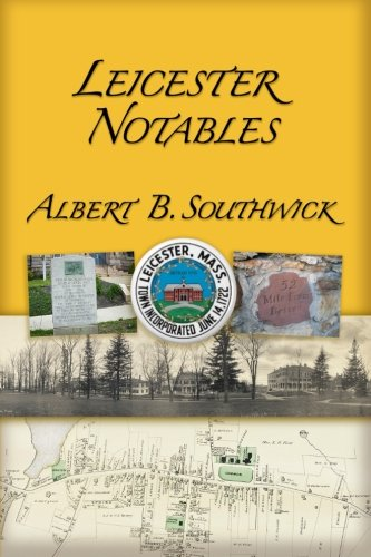 Leicester Notables (Paperback): Albert B Southwick