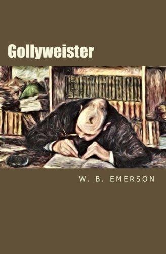 Gollyweister: Emerson, W. B.