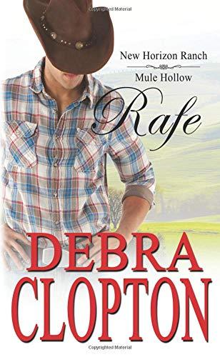 9781508850977: Rafe: New Horizon Ranch: Sweet Contemporary Western (New Horizon Ranch: Mule Hollow) (Volume 2)