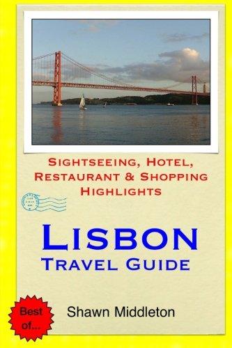 9781508851080: Lisbon Travel Guide: Sightseeing, Hotel, Restaurant & Shopping Highlights [Idioma Inglés]
