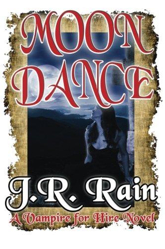 Moon Dance: Rain, J. R.