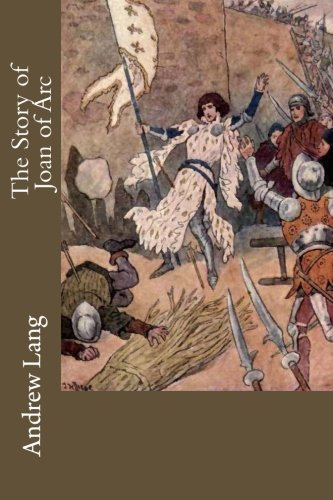 9781508853633: The Story of Joan of Arc