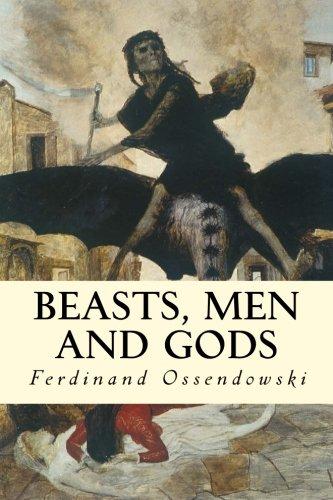 9781508854494: Beasts, Men and Gods