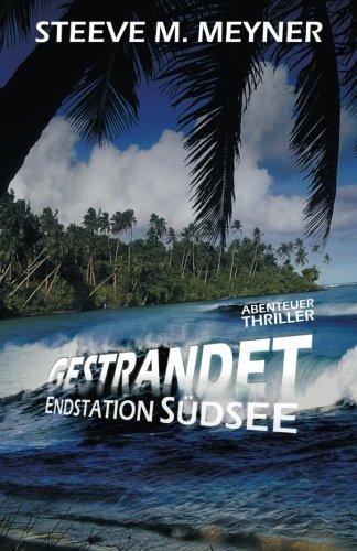 9781508854777: Gestrandet - Endstation Südsee