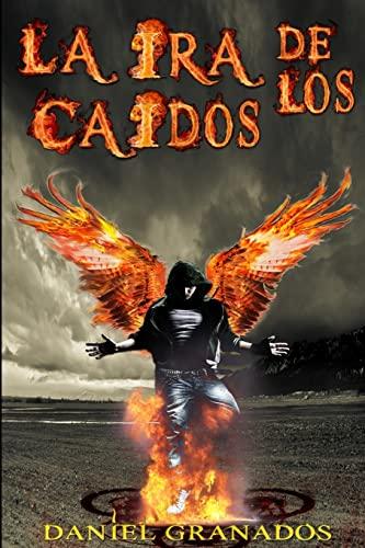 9781508856139: La ira de los caidos: Saga completa (Spanish Edition)
