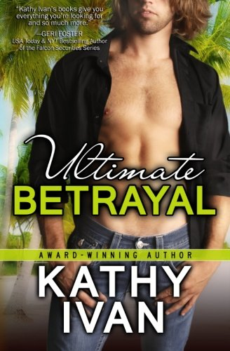 9781508857648: Ultimate Betrayal (New Orleans Connection Series) (Volume 3)