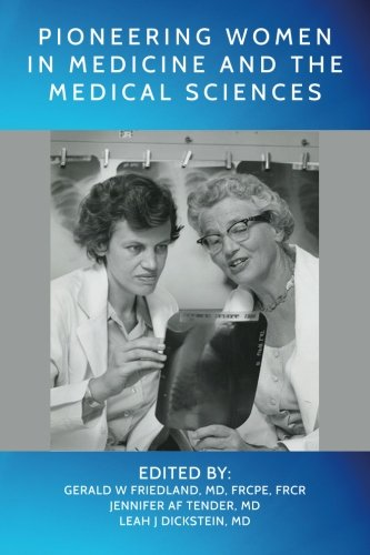 9781508857877: Pioneering Women in Medicine and the Medical Sciences
