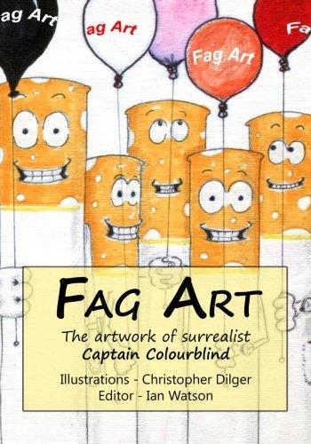 9781508858935: Fag Art: The artwork of surrealist Captain Colourblind