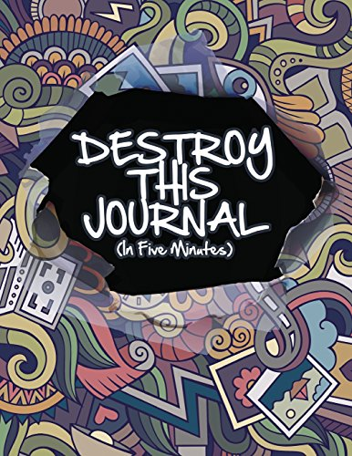 9781508859093: Destroy This Journal (In Five Minute)