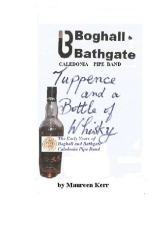 Tuppence and Bottle of Whisky: Early Years: Kerr, Mrs Maureen