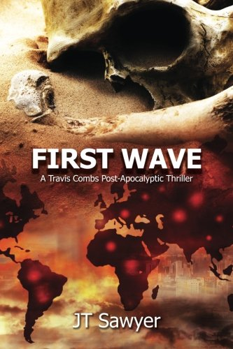 9781508860174: First Wave: A Travis Combs Post-Apocalyptic Thriller
