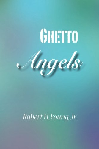 9781508860587: Ghetto Angels