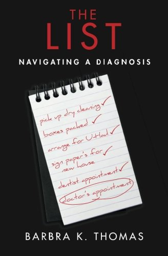 9781508864363: The List: Navigating a diagnosis
