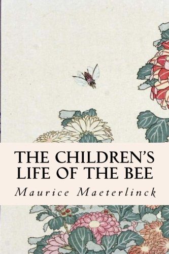 9781508864721: The Children's Life of the Bee