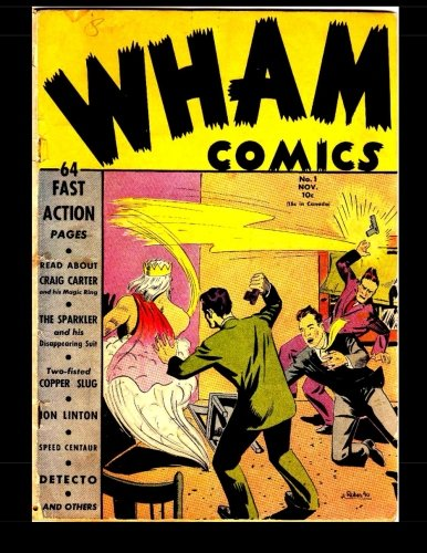 9781508865469: Wham Comics #1: Classic Comics From The Golden Age 1940