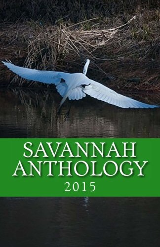 9781508866077: Savannah Anthology 2015 (Volume 2)