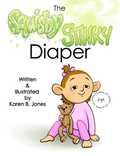 9781508866169: The Squishy, Stinky Diaper