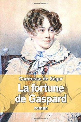 9781508868149: La fortune de Gaspard
