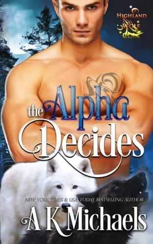 9781508869528: Highland Wolf Clan, Book 2, The Alpha Decides (Volume 2)