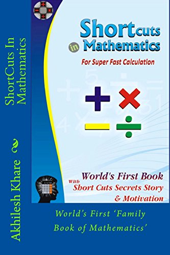 9781508870265: ShortCuts in Mathematics: World's First Book With Short cuts Secrets Story and Motivation