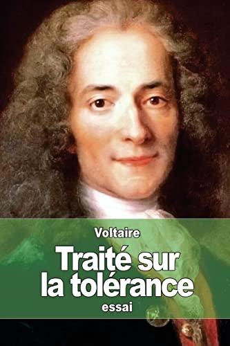 9781508871583: Traité sur la tolérance (French Edition)
