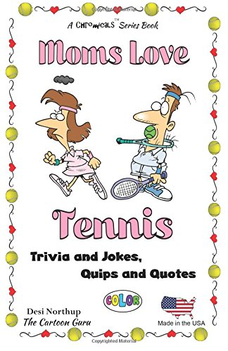 9781508873952: Moms Love Tennis: Jokes & Cartoons in FULL COLOR