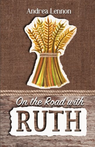 9781508874560: On the Road With Ruth: Faith for the Journey