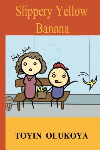 9781508877820: Slippery Yellow Banana