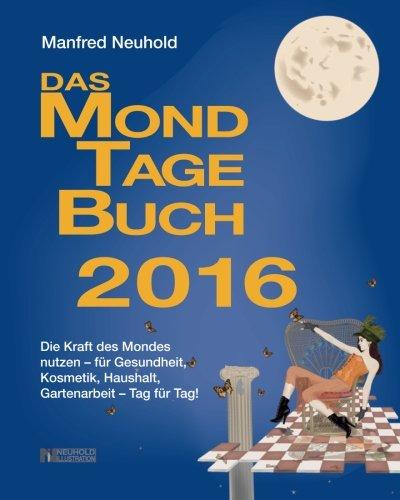 9781508878254: Das MondTageBuch 2016