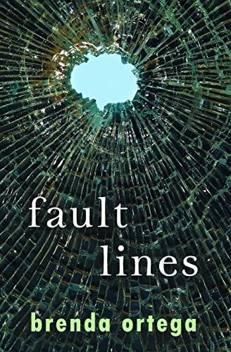 Fault Lines: Ortega, Brenda
