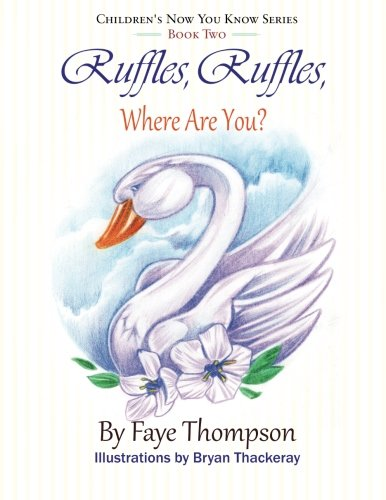 9781508882190: Ruffles, Ruffles, Where Are You? (Children's Now You Know Series) (Volume 2)