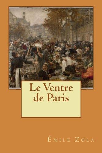 9781508883326: Le Ventre de Paris (French Edition)