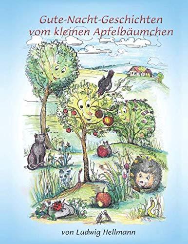 9781508884248: Gute-Nacht-Geschichten vom kleinen Apfelbäumchen (Volume 1) (German Edition)