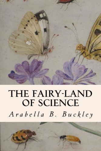 9781508884446: The Fairy-Land of Science