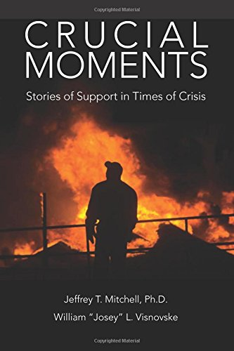 9781508884743: Crucial Moments: Stories of Support in Times of Crisis