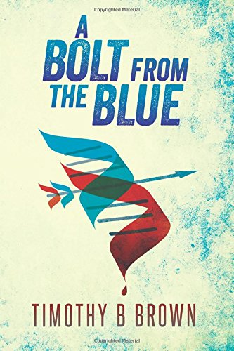 9781508884842: A Bolt from the Blue