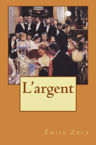 9781508885122: L'argent (French Edition)