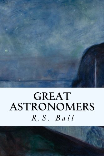 9781508885566: Great Astronomers
