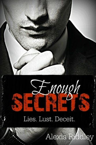 9781508885702: Enough Secrets: Lies. Lust. Deceit.