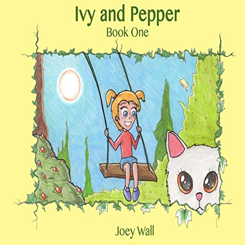 9781508885993: Ivy and Pepper: Book One