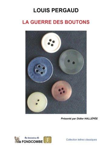 9781508889816: La guerre des boutons