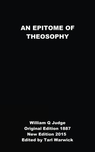 An Epitome of Theosophy: Judge, William Q