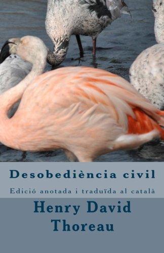 9781508892410: Desobediència civil.: Edició anotada i traduïda al català (Catalan Edition)